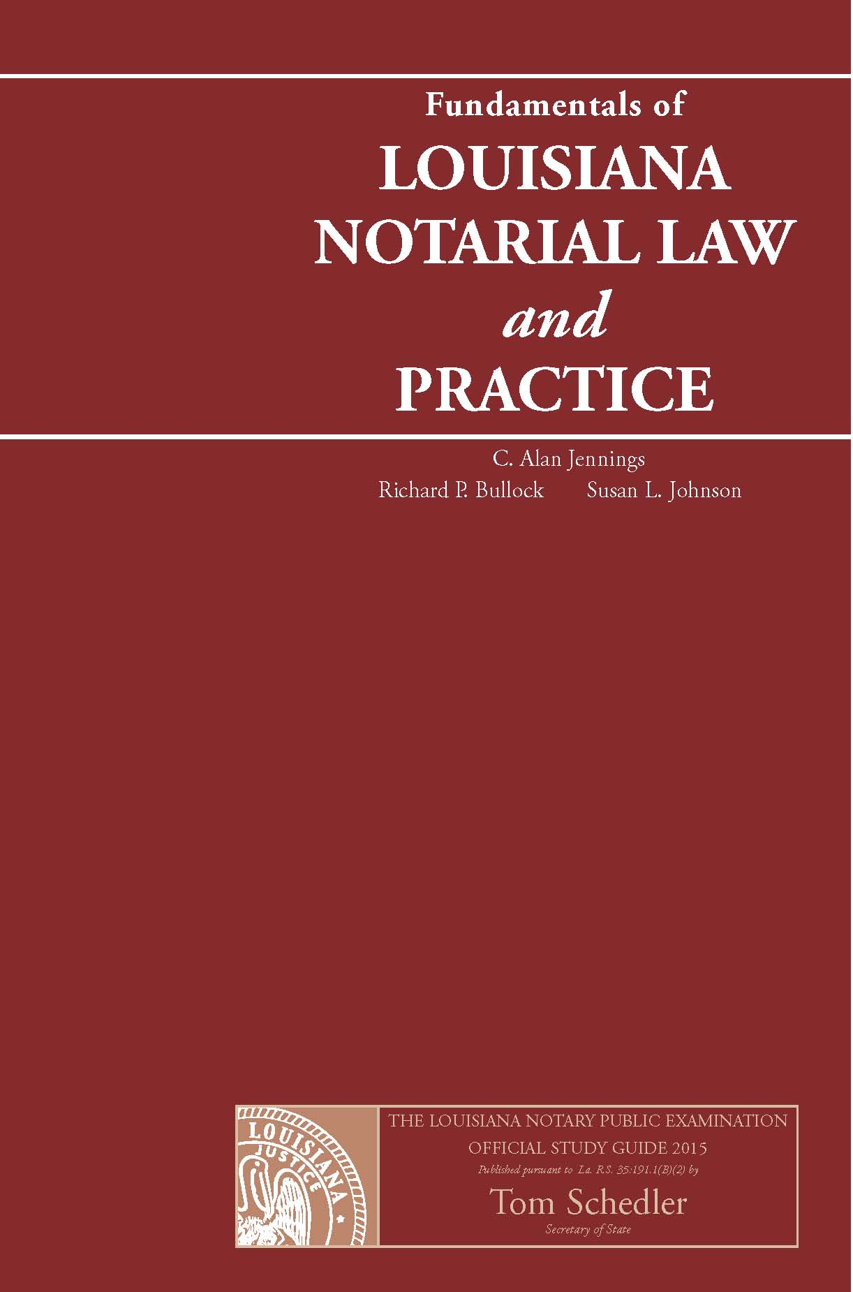 """The Fundamentals of Louisiana Notarial Law and Practice"""